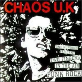 Image of CHAOS U.K. - One Hundred Per Cent Two Fingers In The Air Punk Rock. LP