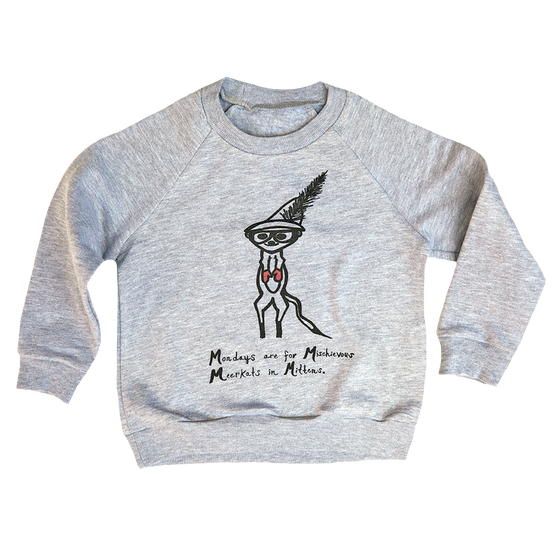 Image of Meerkat Mondays SWEATSHIRT