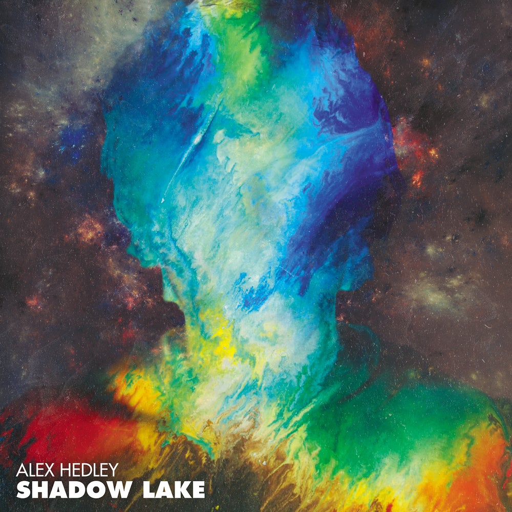 Image of Alex Hedley - Shadow Lake EP