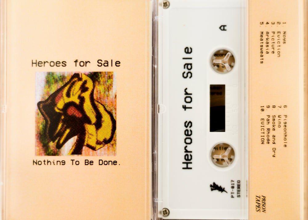 "Image of Heroes for Sale - ""Nothing To Be Done"""