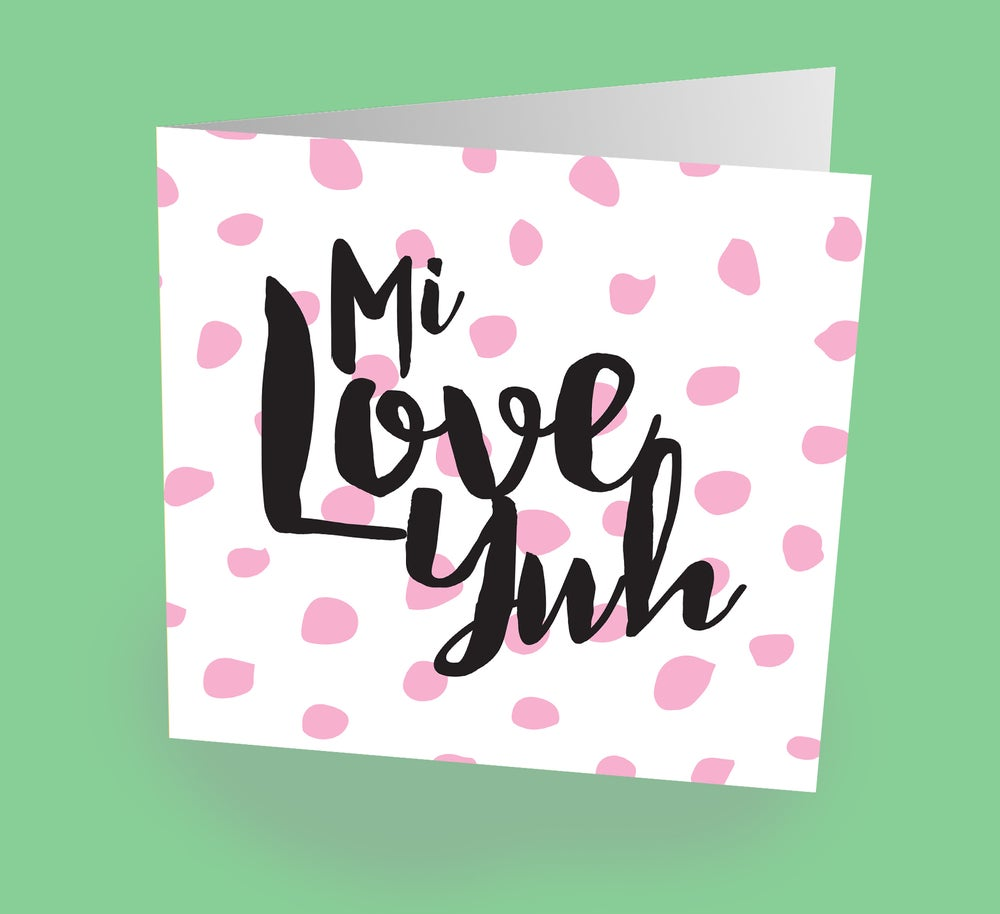 "Image of ""Mi Love Yuh"" Card"