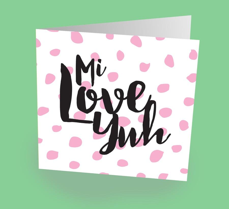 "Image of ""Mi Love Yuh"" Card"