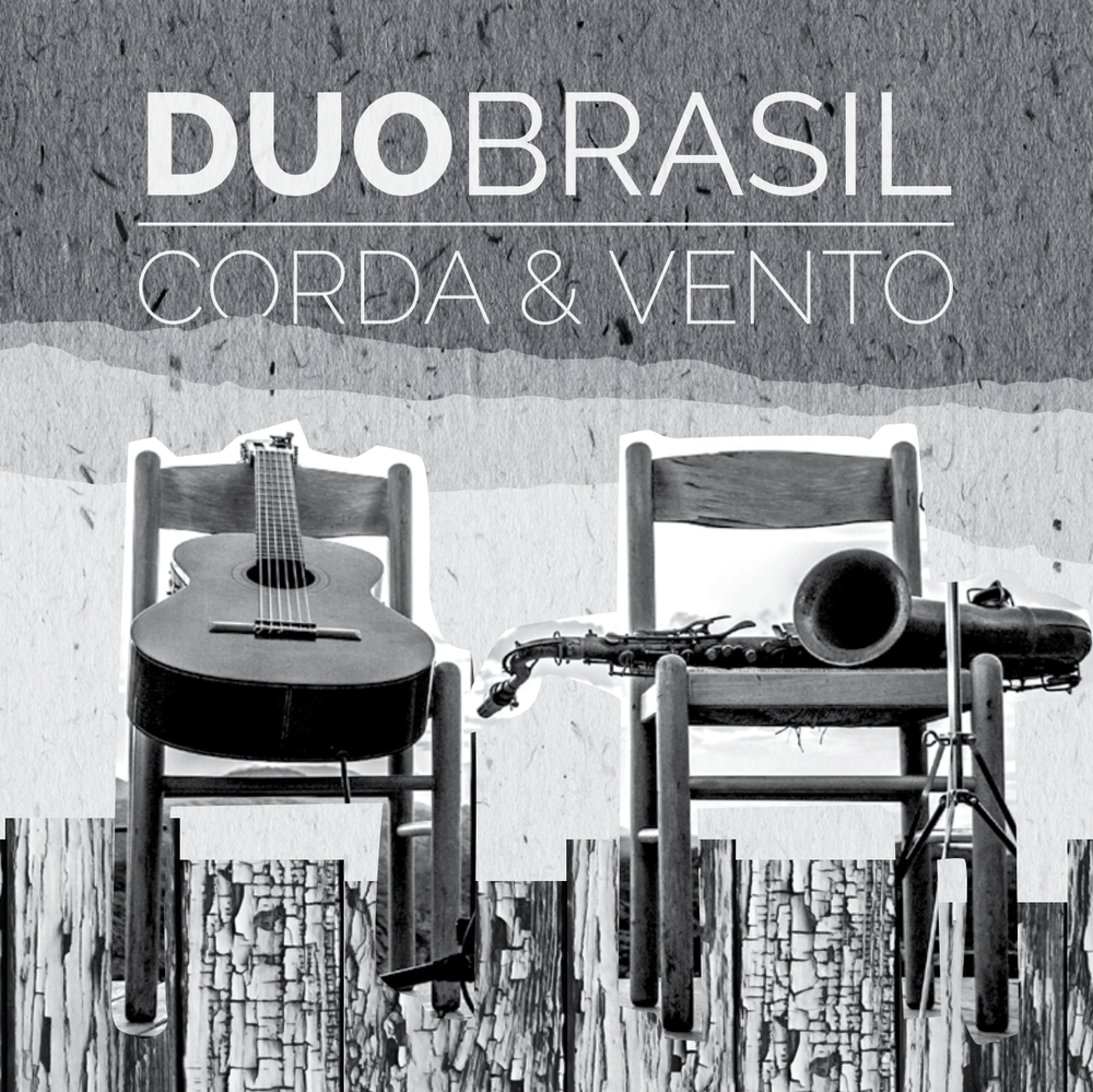 Image of 2016 Duo Brasil: Corda e Vento - Compact Disc (CD)