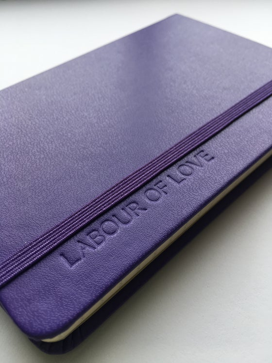 Image of Labour of Love Notebook