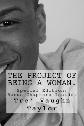 Image of The Project Of Being A Woman. ( Part 1 )