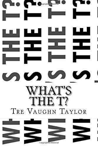 Image of What's The T?