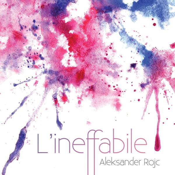 Image of Aleksander Rojc - L'ineffabile