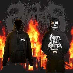 Image of Hoodie BURN THE CHURCH, GODDAMN!