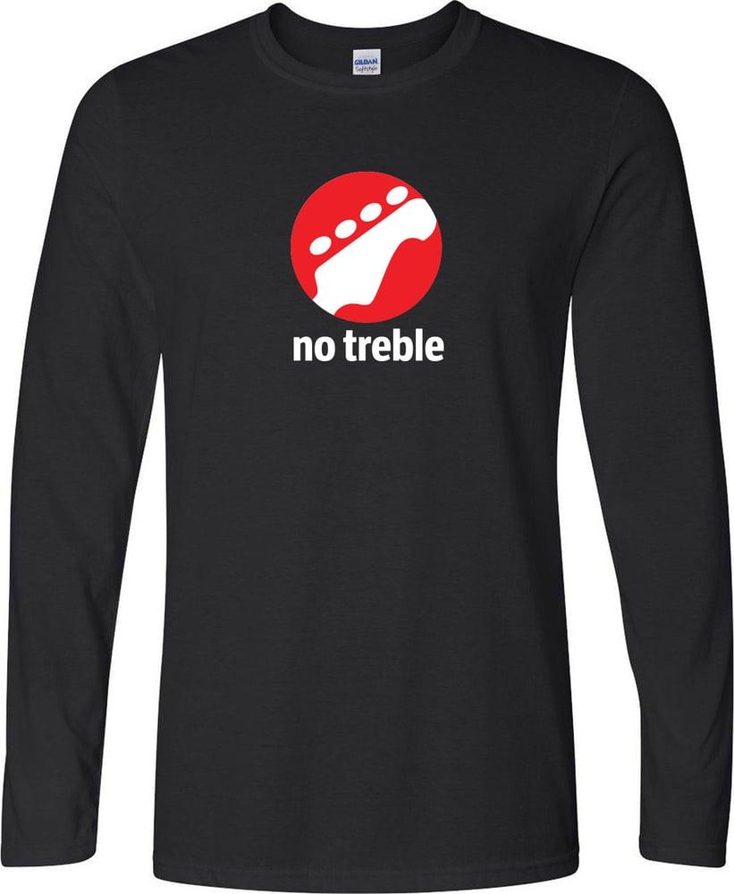 Image of No Treble Classic Long Sleeve T-Shirt
