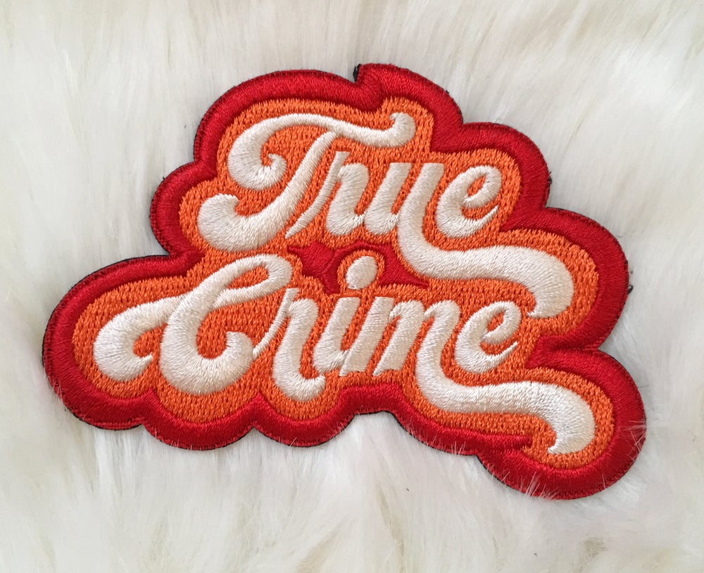 Image of True Crime- Iron on Patch