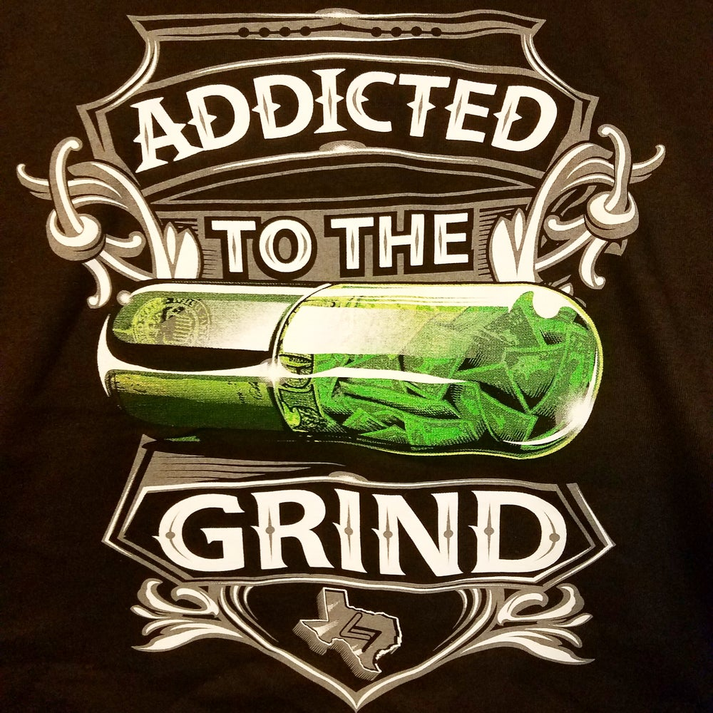 """Image of """"Addicted to the Grind"""" Mens Tee Shirt"""