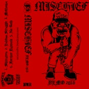 Image of MISCHIEF 'DEMO 2016' CASSETTE