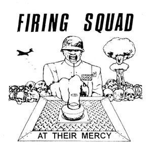 "Image of Firing Squad - At Their Mercy 7"" E.P."