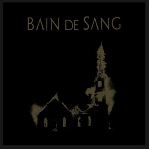 """Image of Bain de Sang """"We are the blood we are the fear"""" One Sided 12"""""""