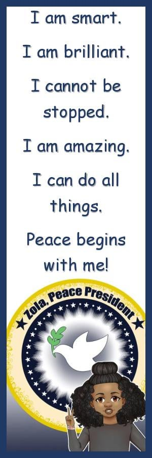 """Image of """"Zola, Peace President"""" Affirmation Bookmark"""