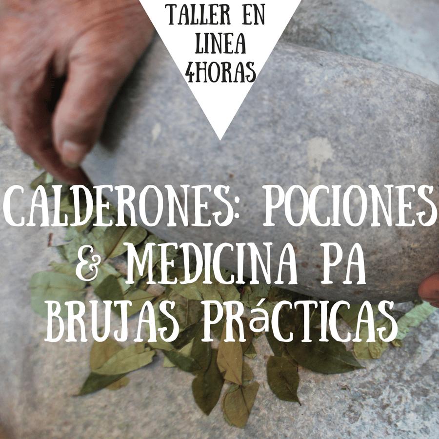 Image of Taller en linea Calderones: Pociones & Medicina Pa Brujas Prácticas