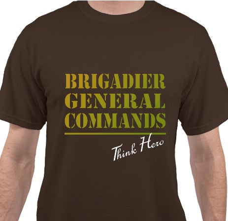 Image of Brigadier General Commands T-Shirt
