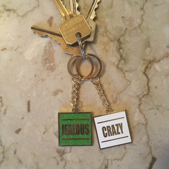 Image of Jealous or Crazy Double Sided Keychain