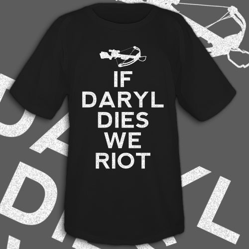 Image of If Daryl Dies We Riot men's and ladies' tee