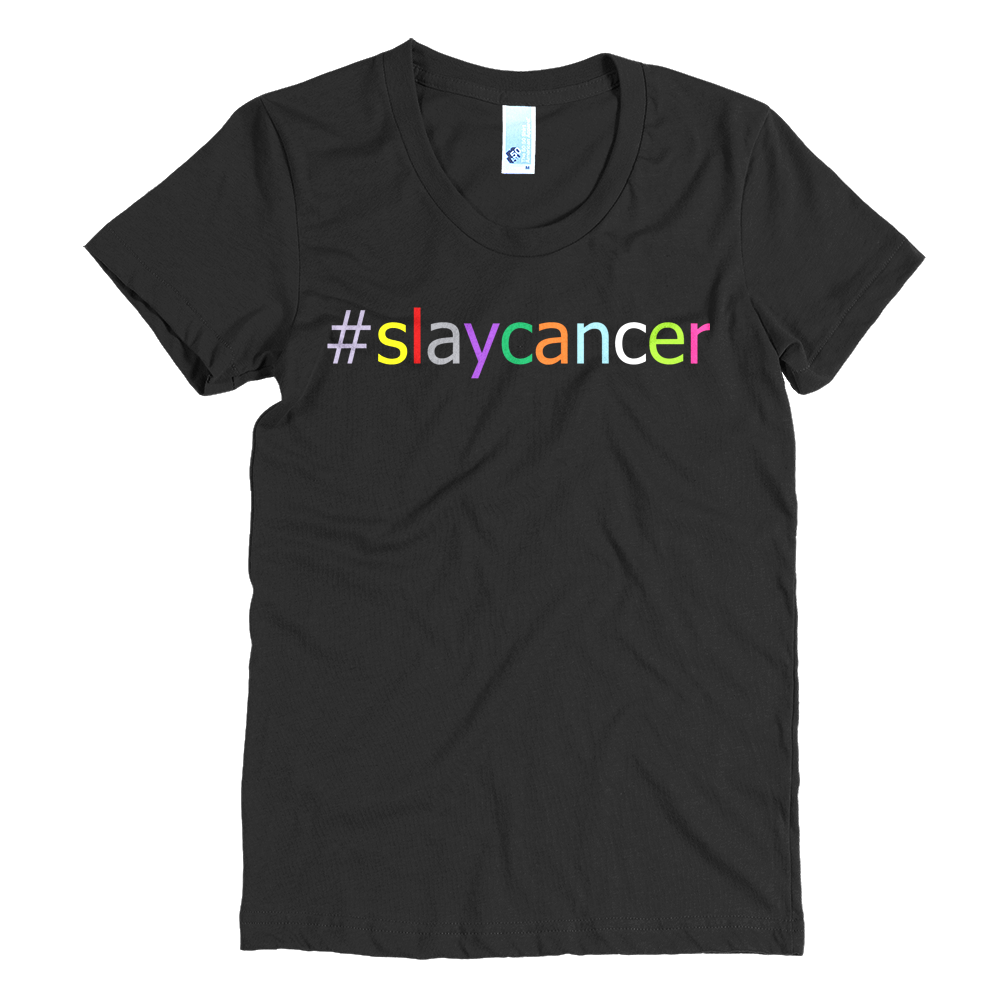 Image of #SlayCancer Women's short sleeve t-shirt