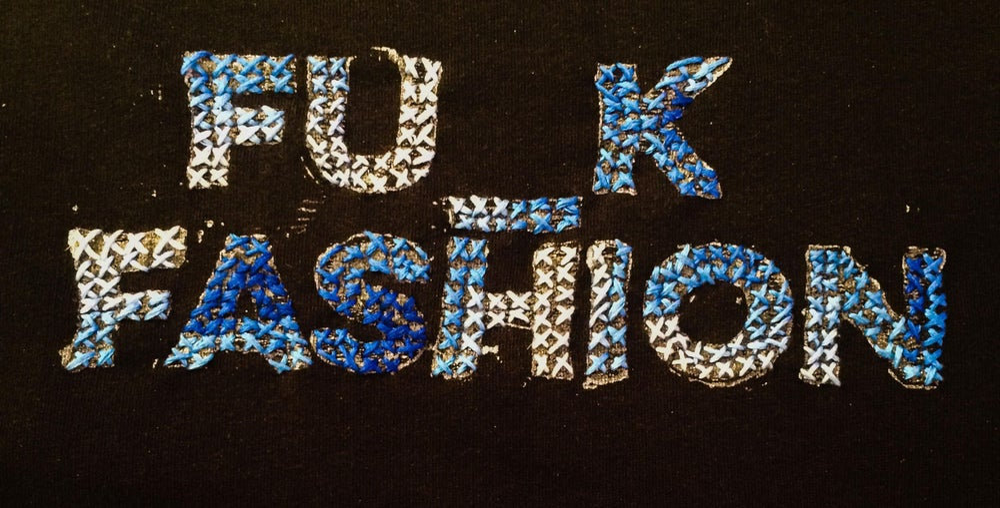 "Image of Sweatshirt ""Fu_k Fashion"" - X-Stitch Special -handstitched with love"