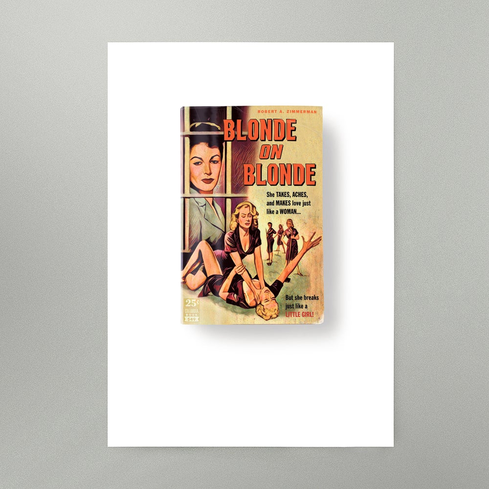 Image of Blonde on Blonde Art Print