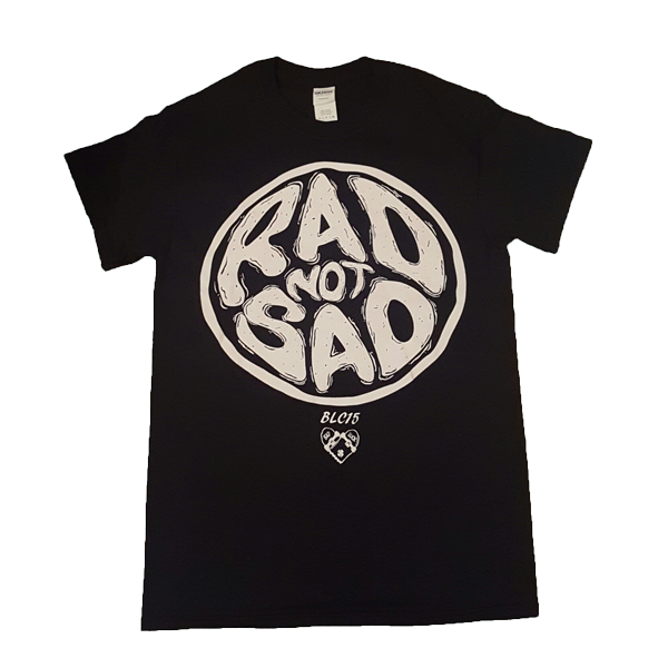 Image of BLC15 'Rad Not Sad' Tee