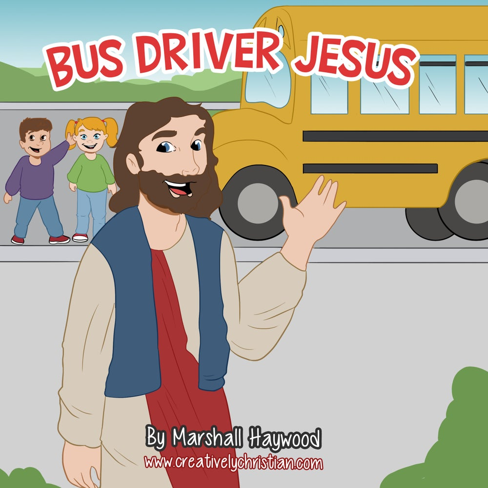 Image of Autographed Copy of Bus Driver Jesus Children's Book