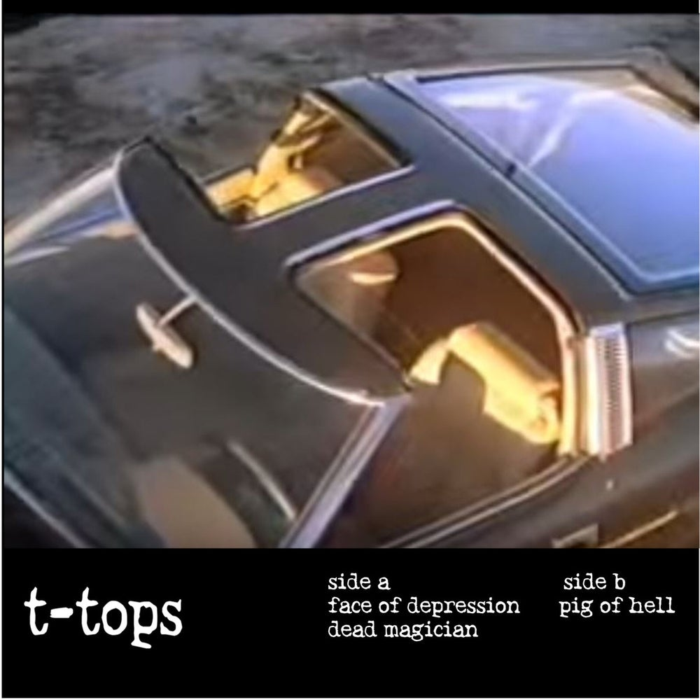 Image of T-Tops - Face Of Depression 7""