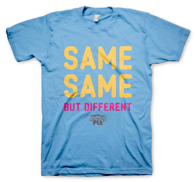 Image of Same Same, But Different T-Shirt