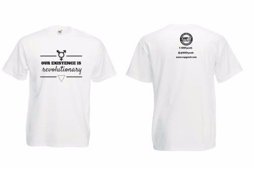 Image of Our Existence is Revolutionary T-Shirt [White]