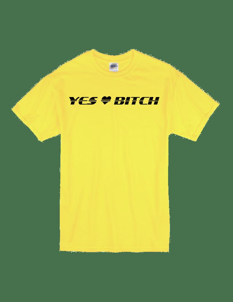 """Image of """"Yes Bitch"""" Tee"""
