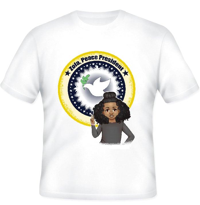"Image of ""Zola, Peace President"" Unisex Tee"