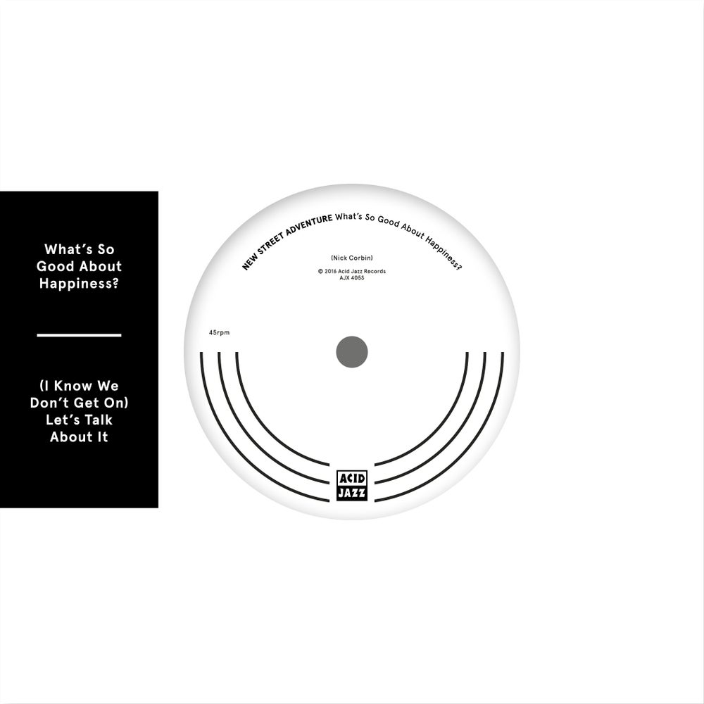 "Image of New Street Adventure 'What's So Good About Happiness?' 7"" single"