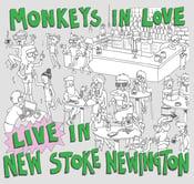 Image of The Monkeys In Love Live In New Stoke Newington