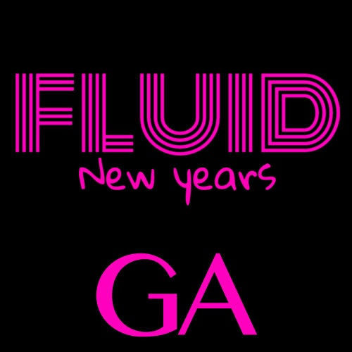 Image of Fluid NYE 2017 - GA - $99.99