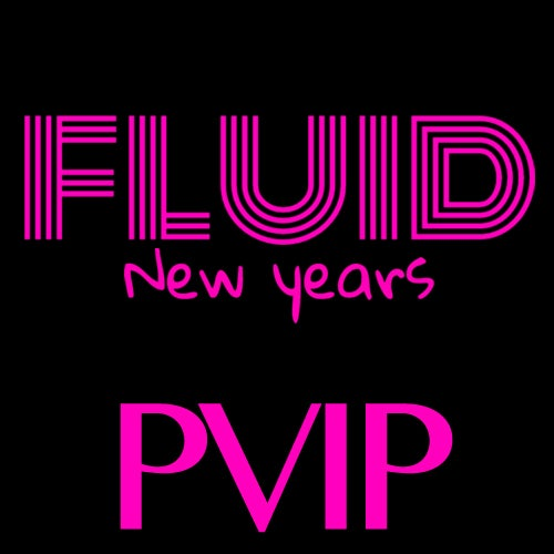 Image of Fluid NYE 2017 - Platinum VIP - $199.99