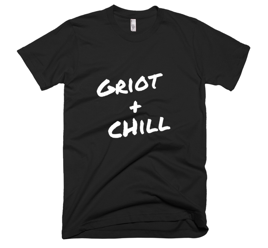 Image of Griot + Chill