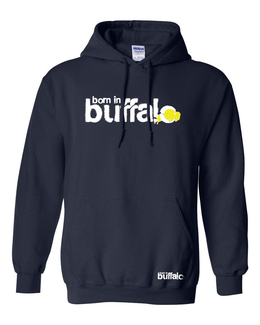 Image of Born In Buffalo Hooded Sweatshirt