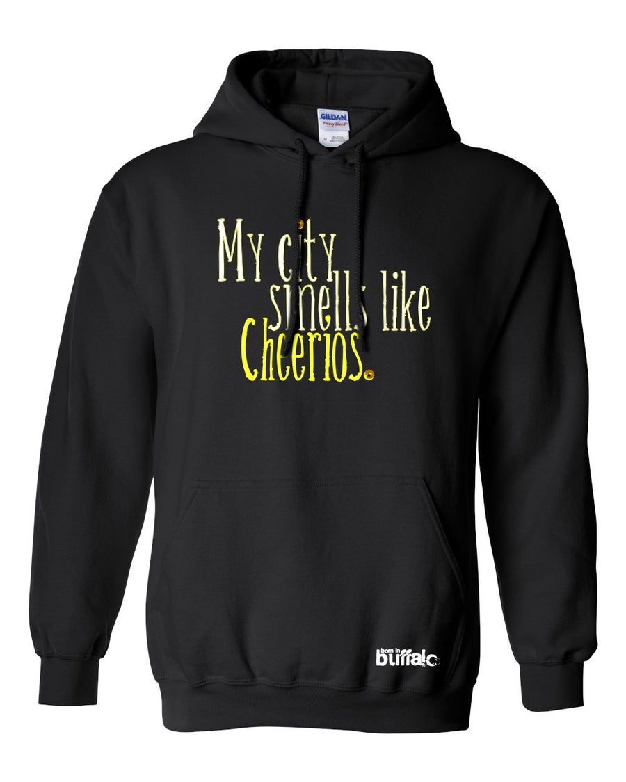 Image of My City Smells Like Cheerios Hooded Sweatshirt