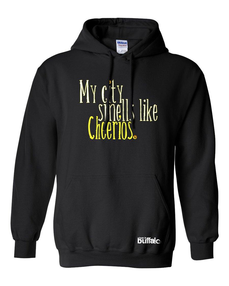 Image of My City Smells Like Cheerios Hooded Sweatshirt