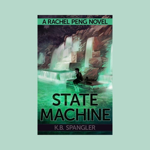 Image of State Machine (A Rachel Peng novel) - .pdf, .mobi, and .epub