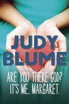 Are You There God? It's Me Margaret. by Judy Blume