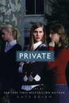 Private (Private, #1) by Kate Brian