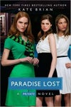 Paradise Lost (Private, #9) by Kate Brian