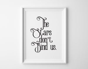 Image of The Stars Don't Bind Us Print