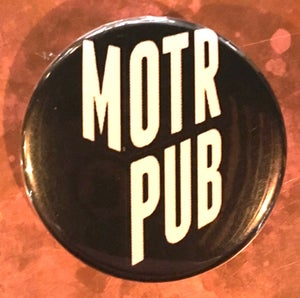 Image of MOTR Button **4 designs to choose from**