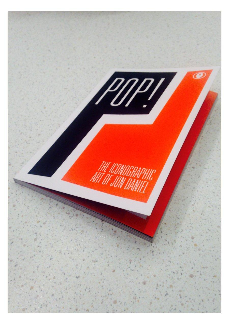 Image of POP! The Iconographic Art of Jon Daniel | Pocket Book