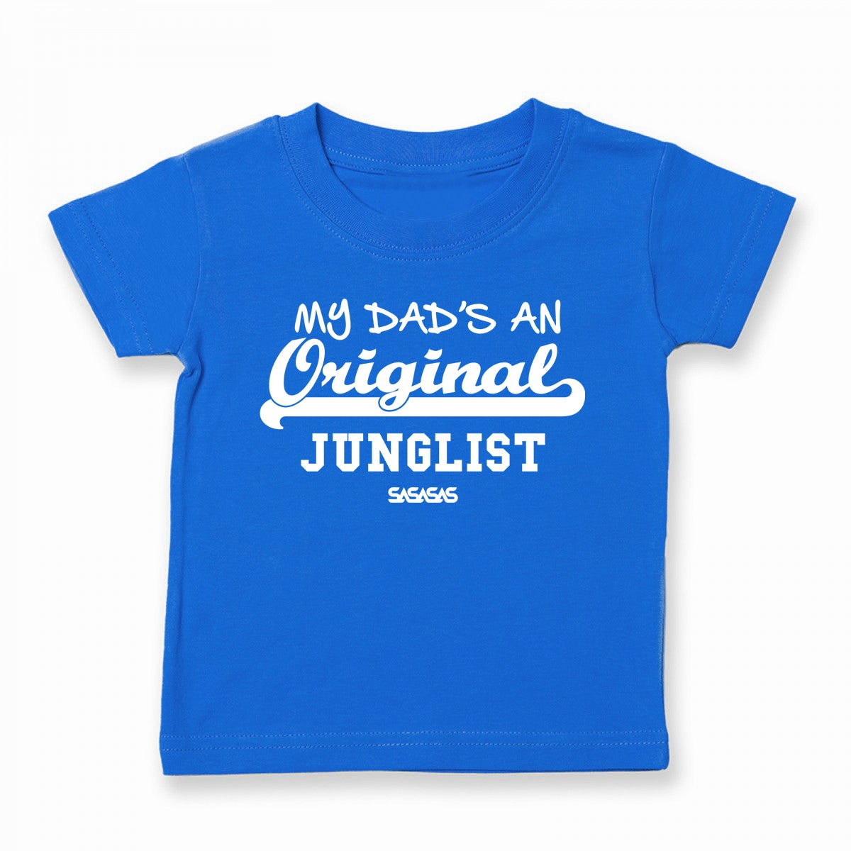 Kids Tees MY DAD'S AN Original Junglist