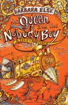 The Queen and the Nobody Boy: Hodie's Journey (A Tale of Fontana, #2) by Sam Broad
